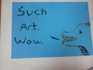 "Blue paper with a picture of an animal saying ""Such Art. Wow."""